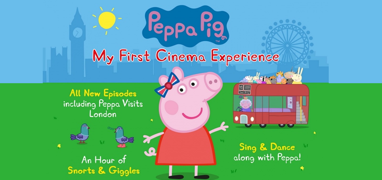 Now Showing: Peppa Pig My First Cinema Experience