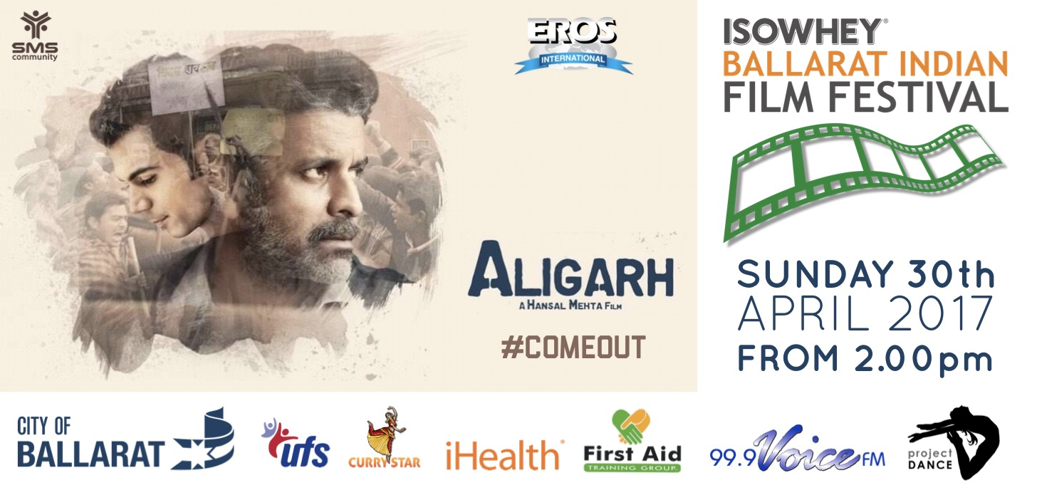 Isowhey Ballarat Indian Film Festival - Aligarh
