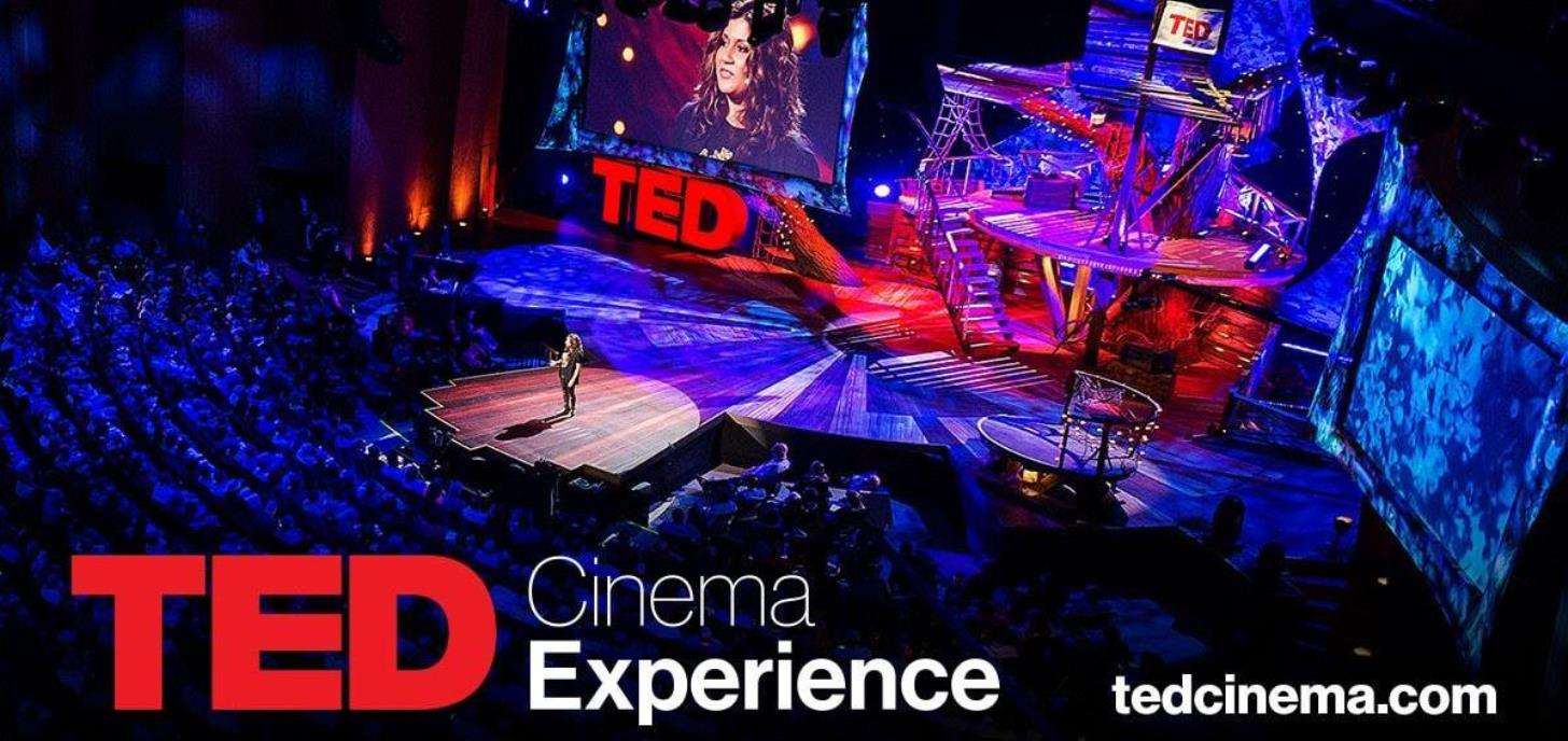 TED 2017 Cinema Experience at Cameo