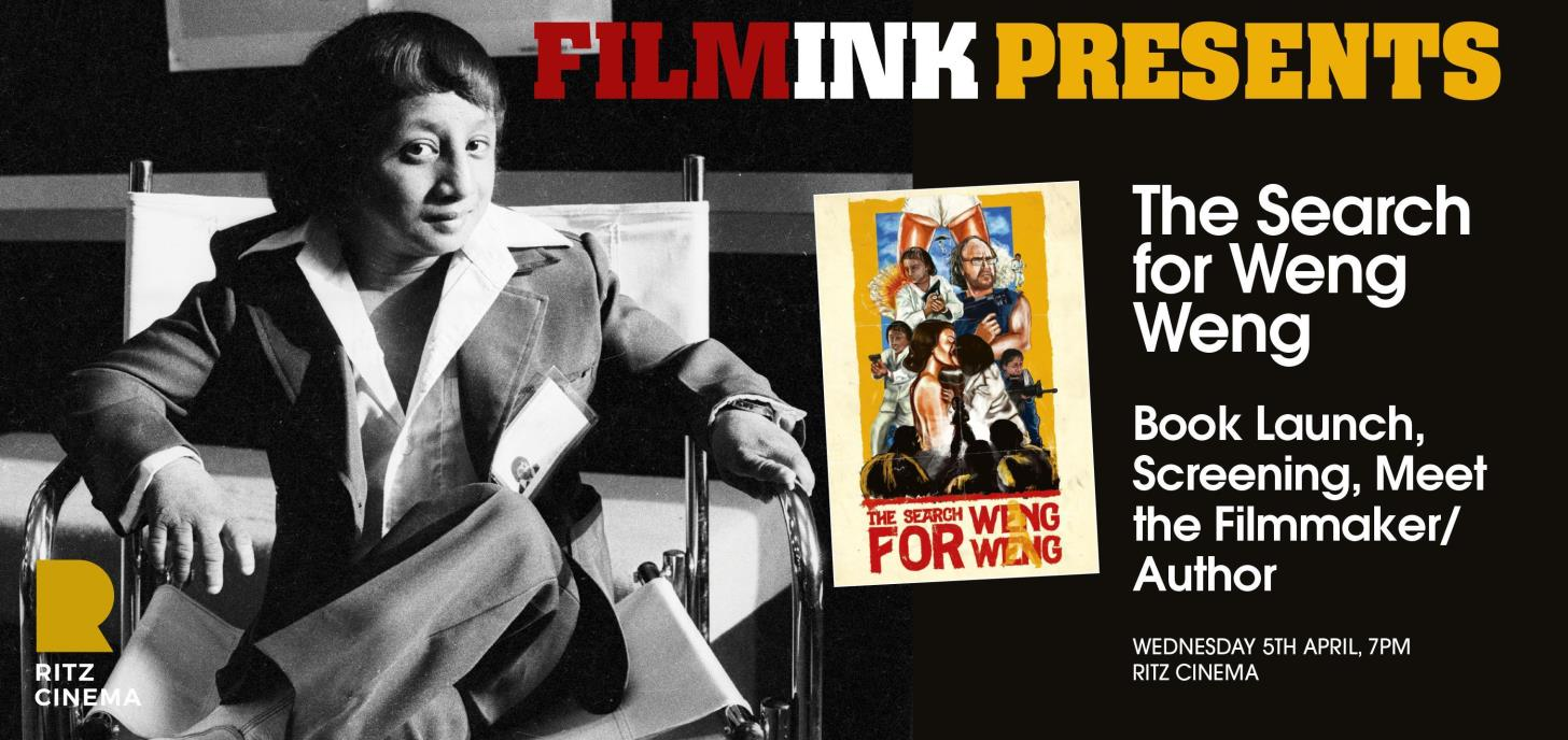 The Search For Weng Weng  - Book Launch + Q&A Screening!