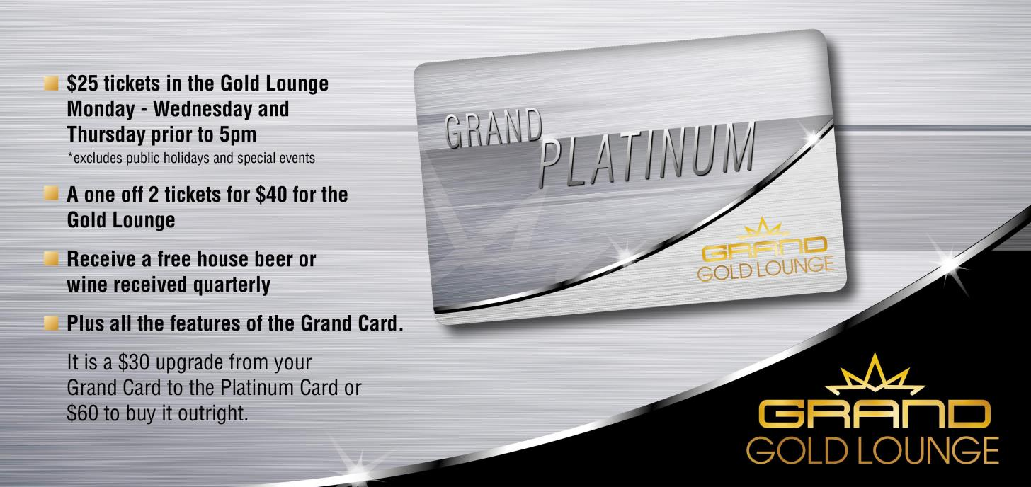 Upgrade your Grand Card to Platinum today!