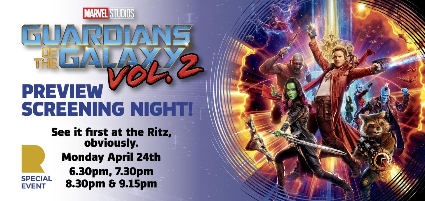 Guardians of the Galaxy Vol 2 Preview Screening Night!