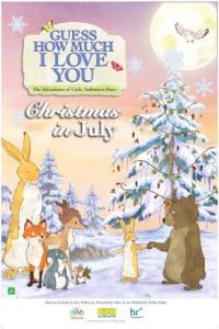 Guess How Much I Love You - Christmas In July