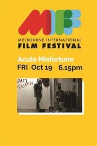 MIFF Travelling Showcase - Acute Misfortune