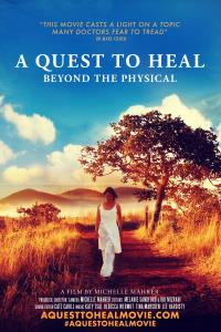 A Quest To Heal – Beyond the Physical