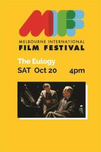 MIFF Travelling Showcase - The Eulogy
