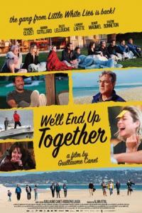 We'll End Up Together