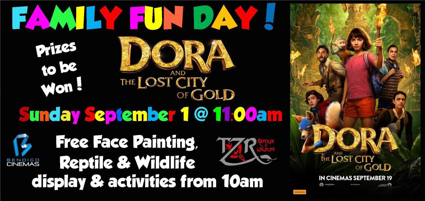 Family Fun Day Advance Screening - Dora & The City Of Lost Gold