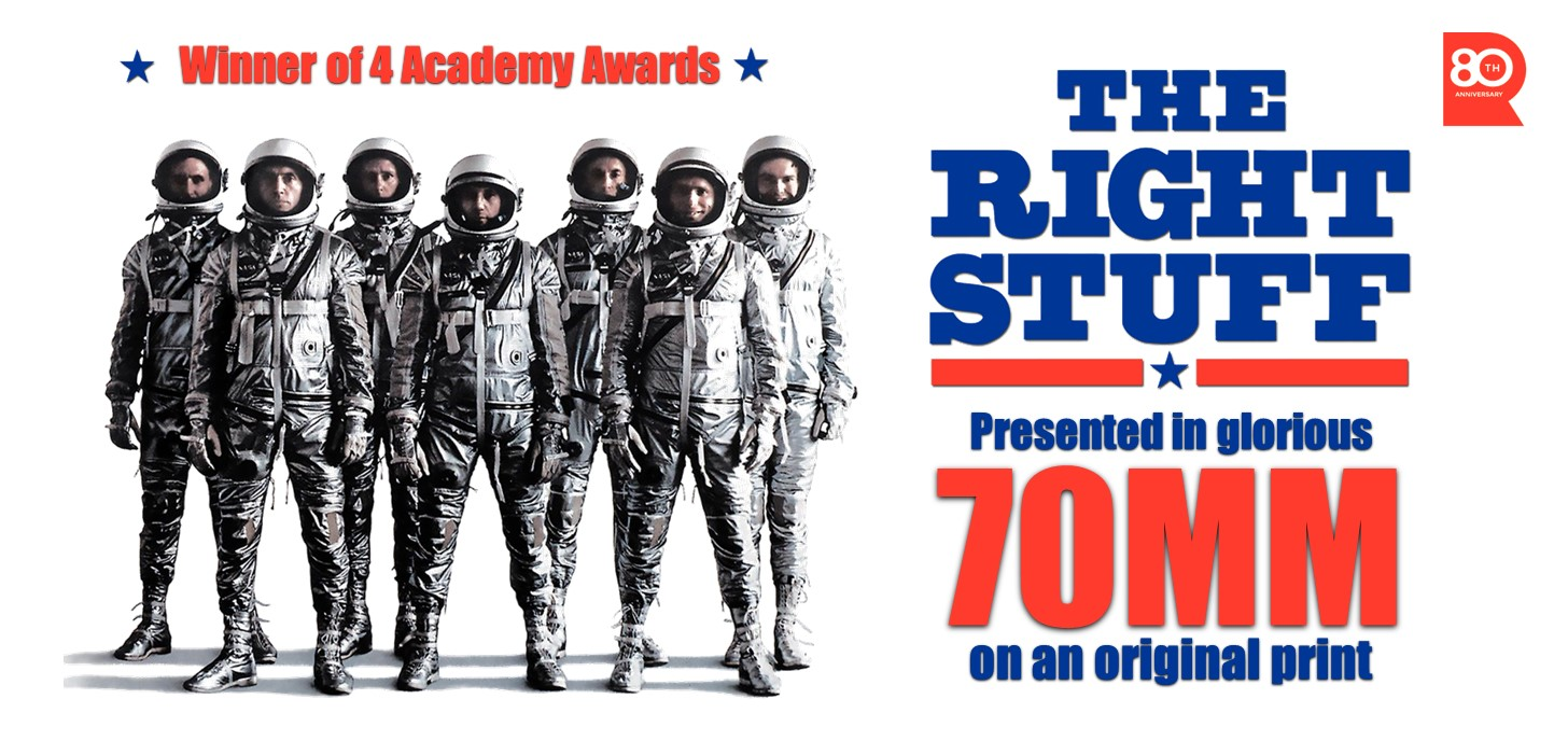 THE RIGHT STUFF - 70mm shows