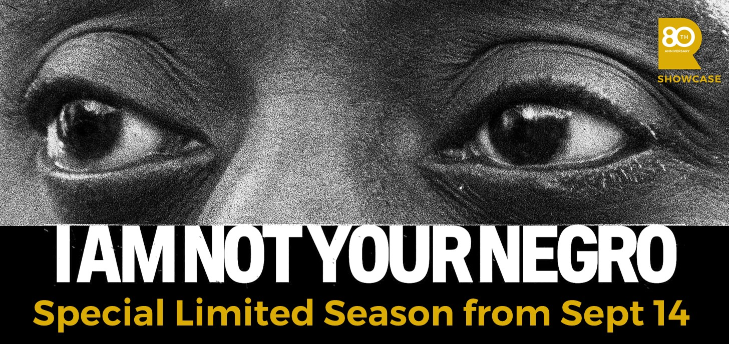 I AM NOT YOUR NEGRO - Special Limited Season