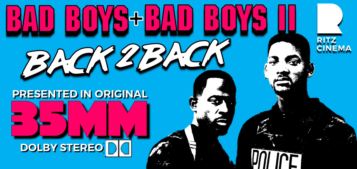 BAD BOYS + BAD BOYS II double feature on 35mm