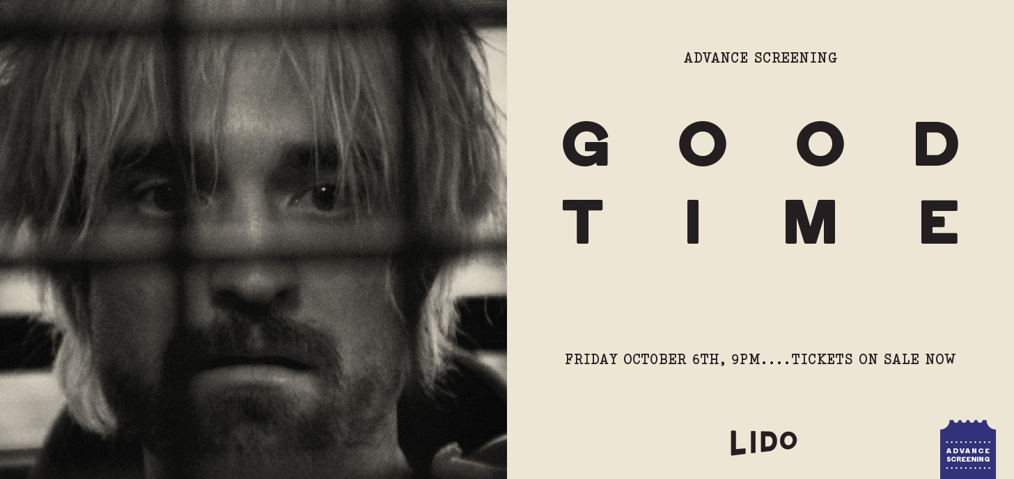Good Time - Advance Screening