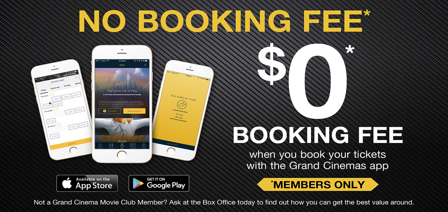 No booking fee for members who use the Grand App