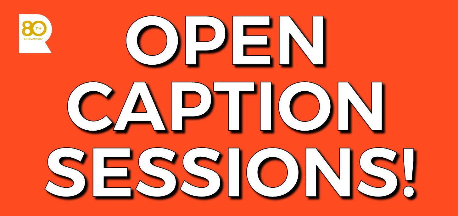 Open Caption Sessions