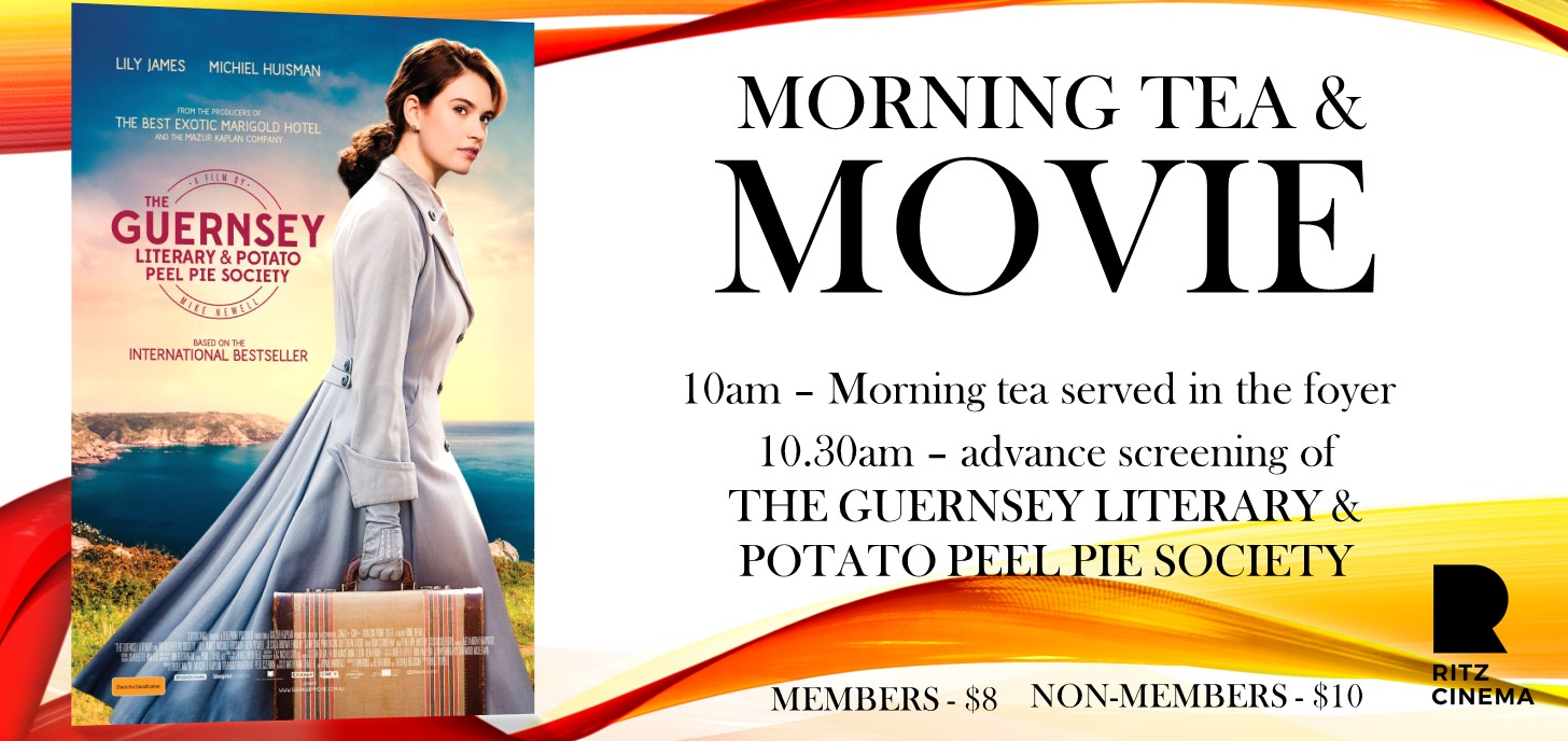THE GUERNSEY LITERARY morning tea & movie