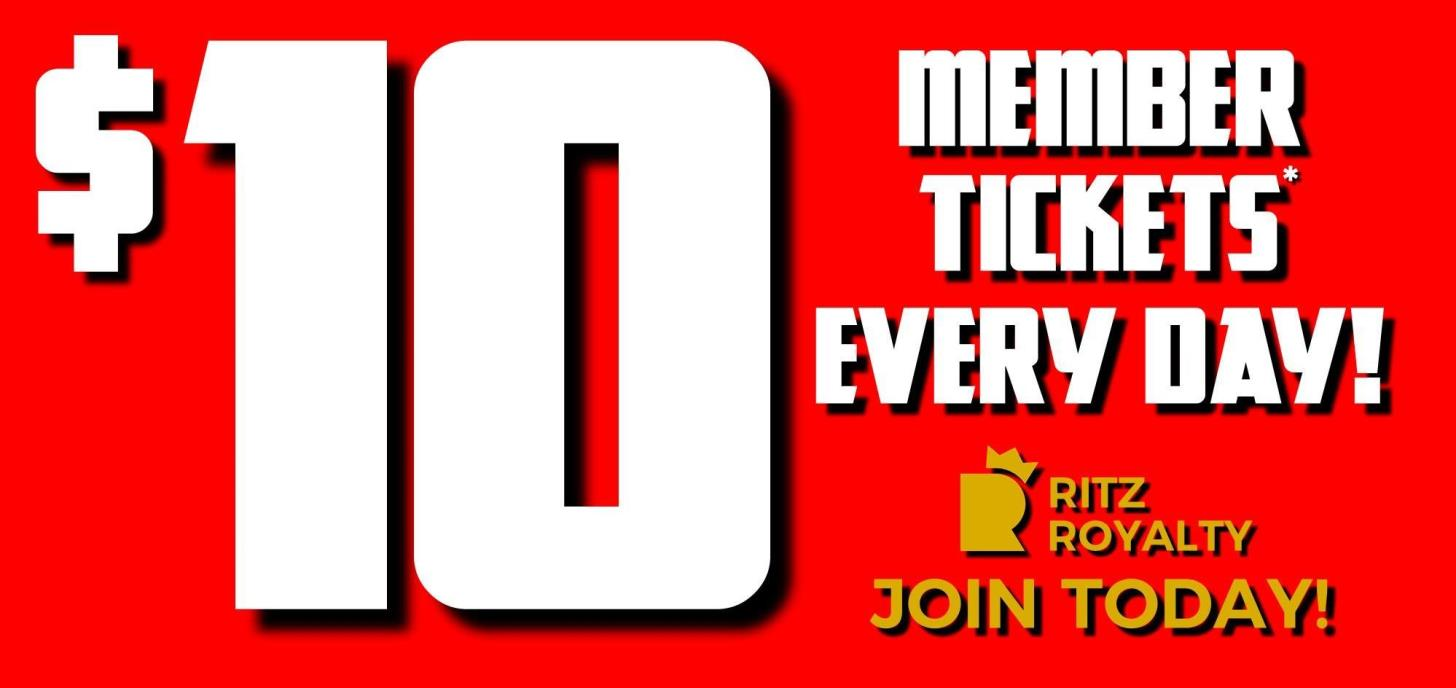 $10 Member Tickets EVERY DAY