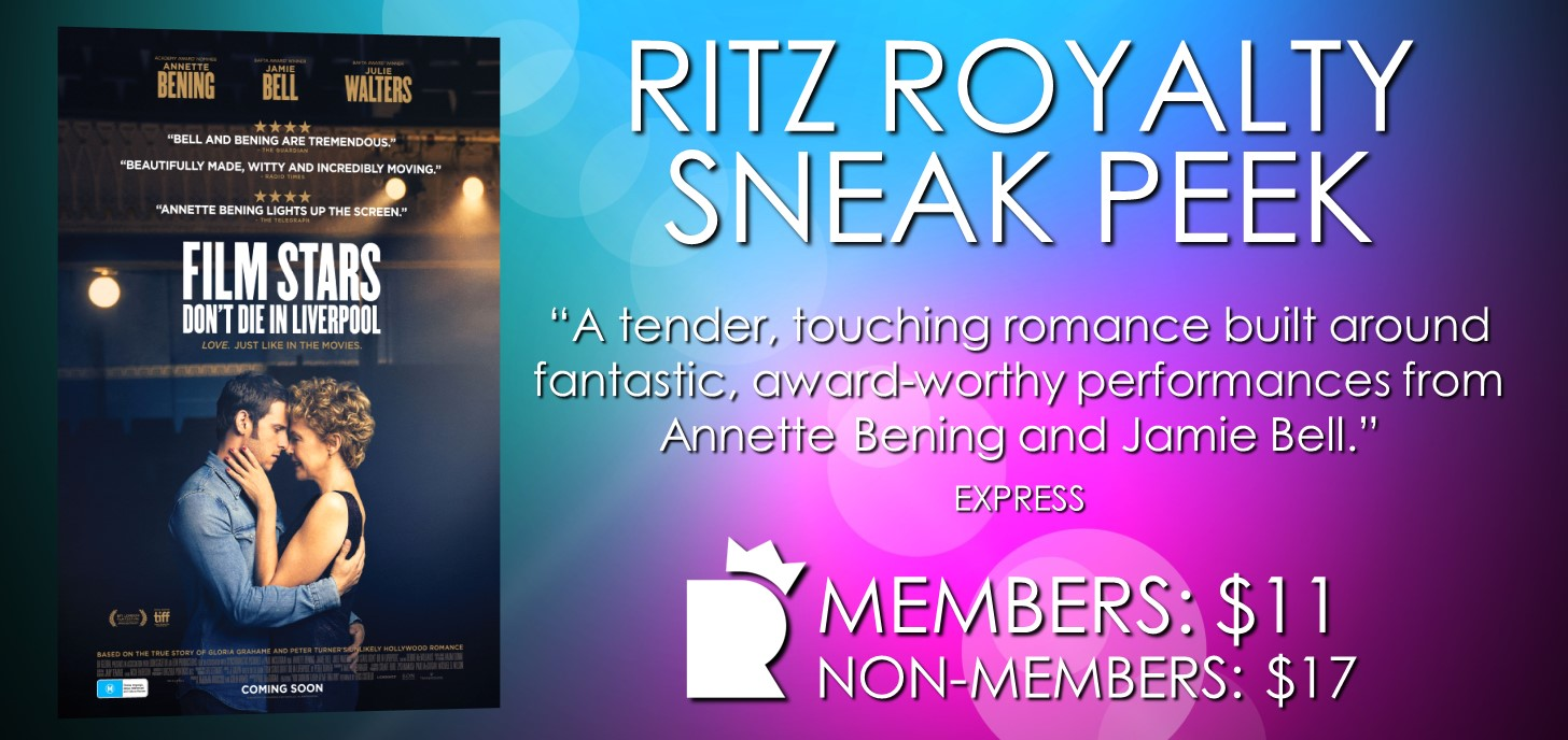 FILM STARS DONT DIE IN LIVERPOOL Ritz Royalty sneak peek