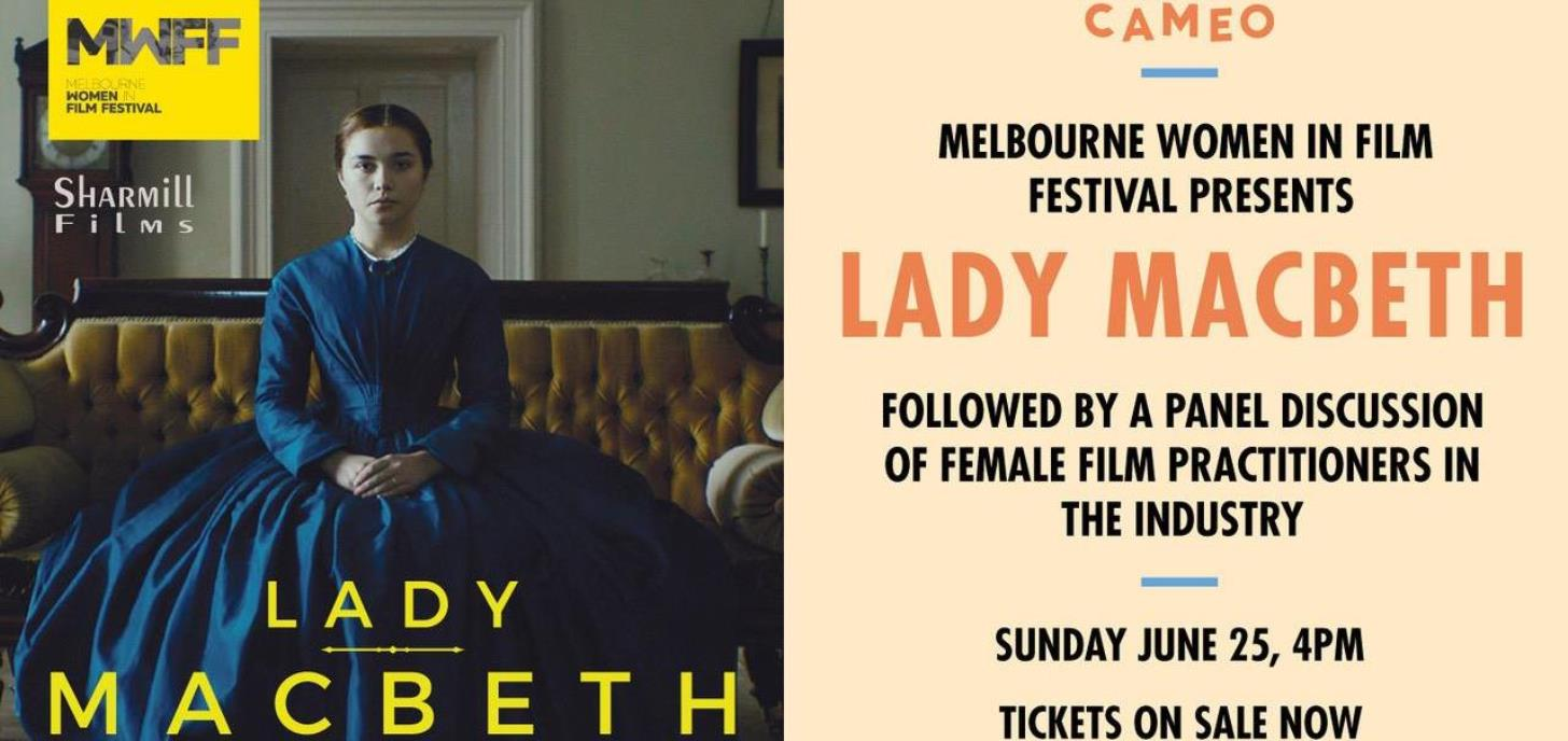 Lady Macbeth - Women in film panel