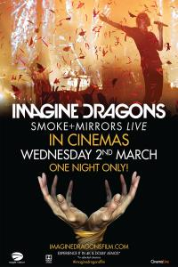 Imagine Dragons: Smoke + Mirrors (CINEMAX)