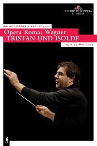 Opera Roma: TRISTAN UND ISOLDE (Wagner)