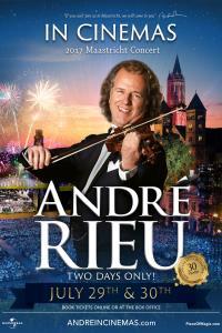 André Rieu's 2017 Maastricht Concert