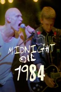 MIDNIGHT OIL 1984