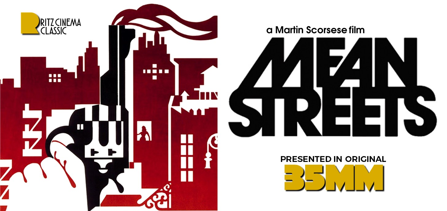 MEAN STREETS exclusive 35mm shows