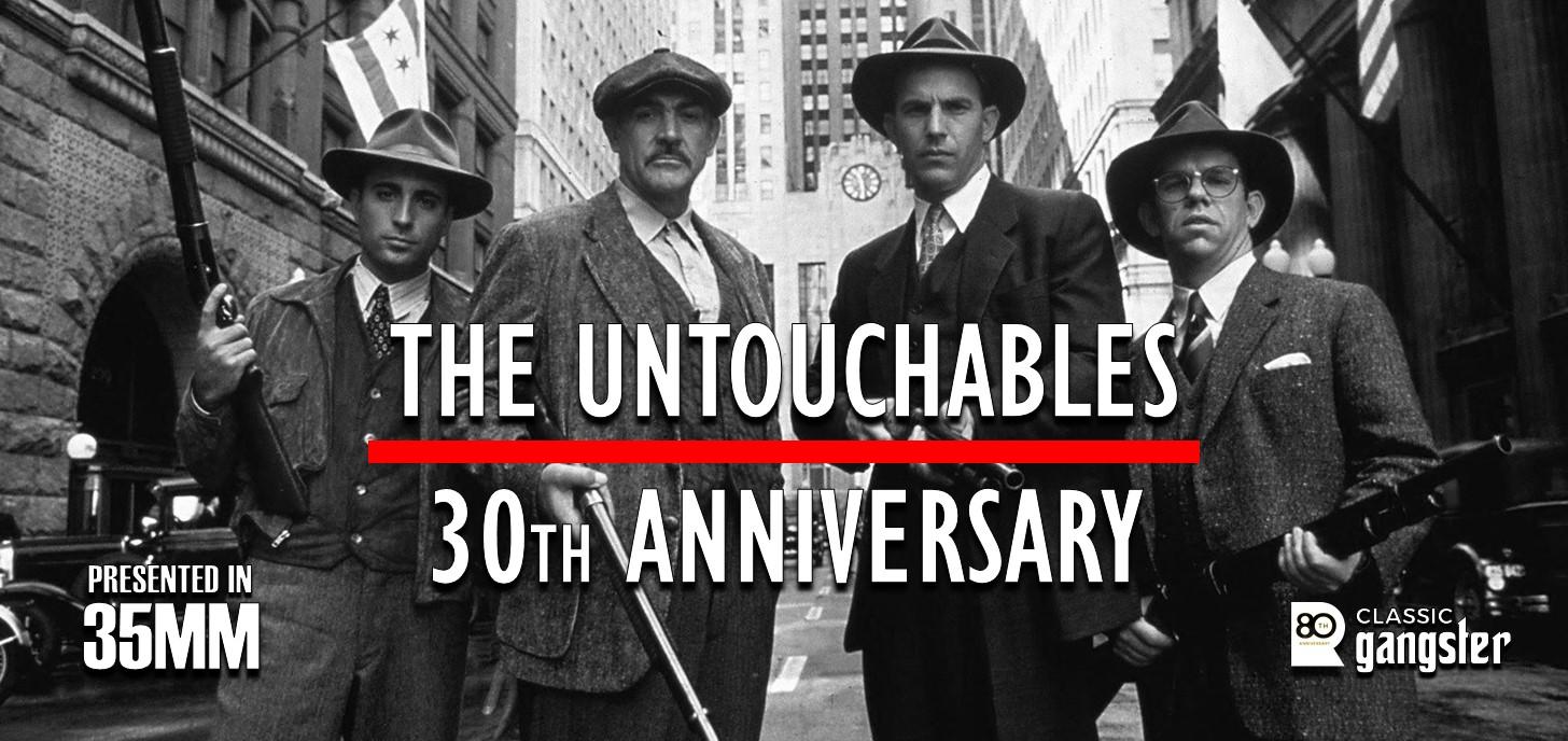 THE UNTOUCHABLES - 30th Anniversary Celebration