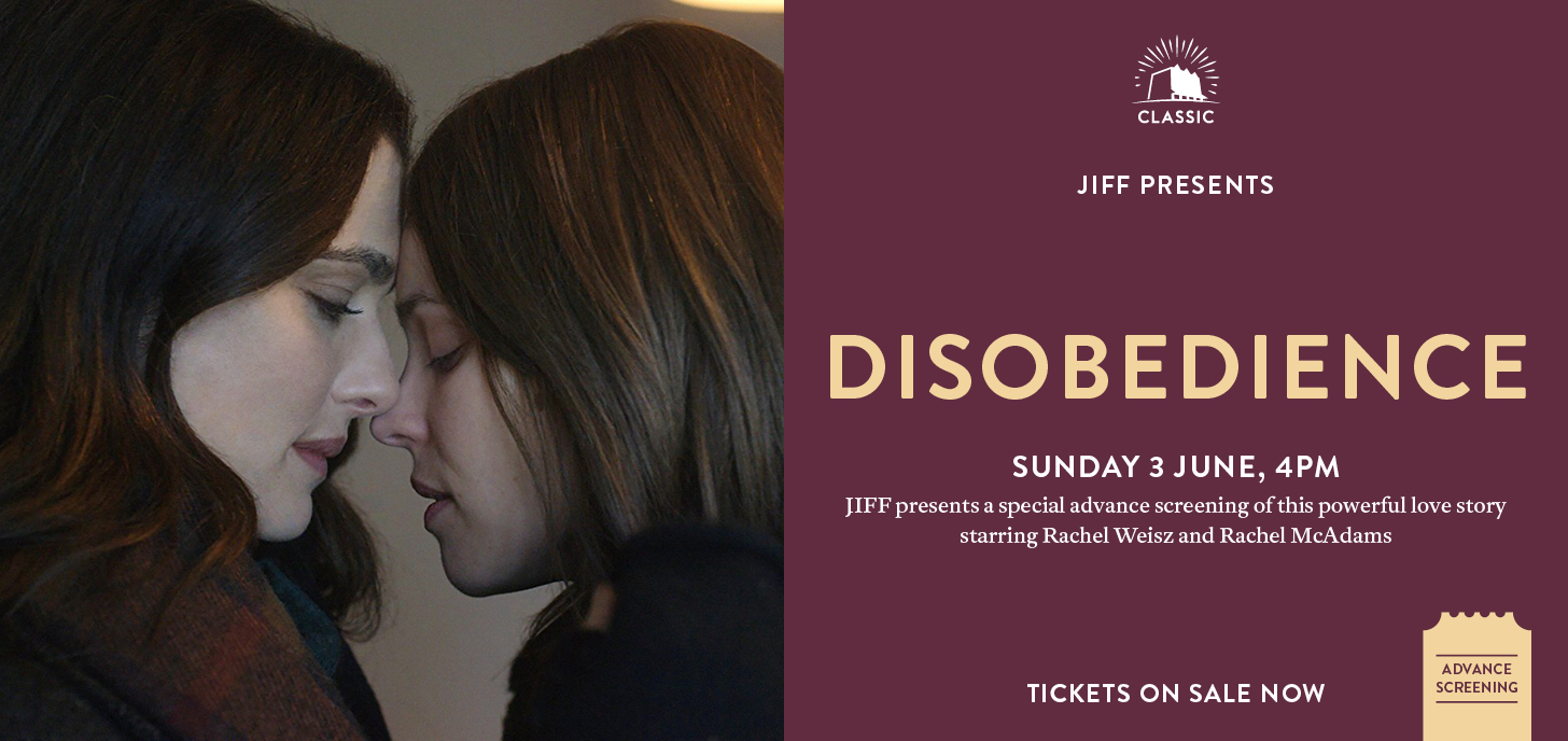 JIFF presents: Disobedience Advance Screening