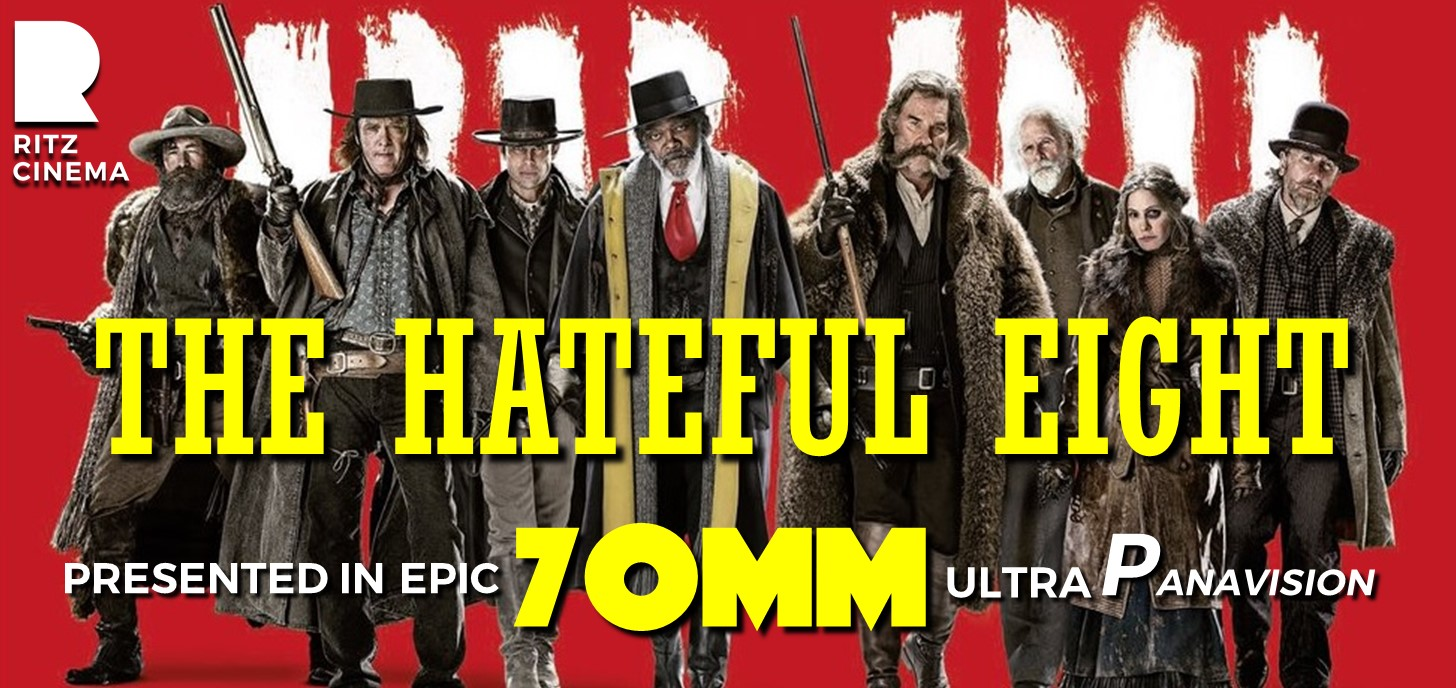 THE HATEFUL EIGHT 70mm shows