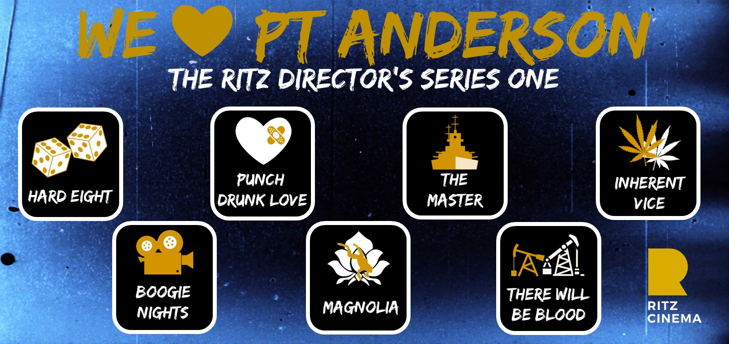 Directors Series – We Love PT Anderson