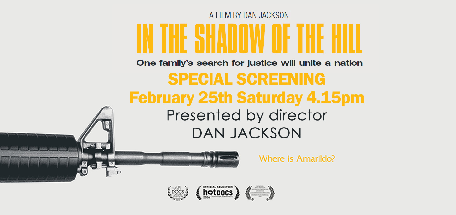 Now Showing: IN THE SHADOW OF THE HILL
