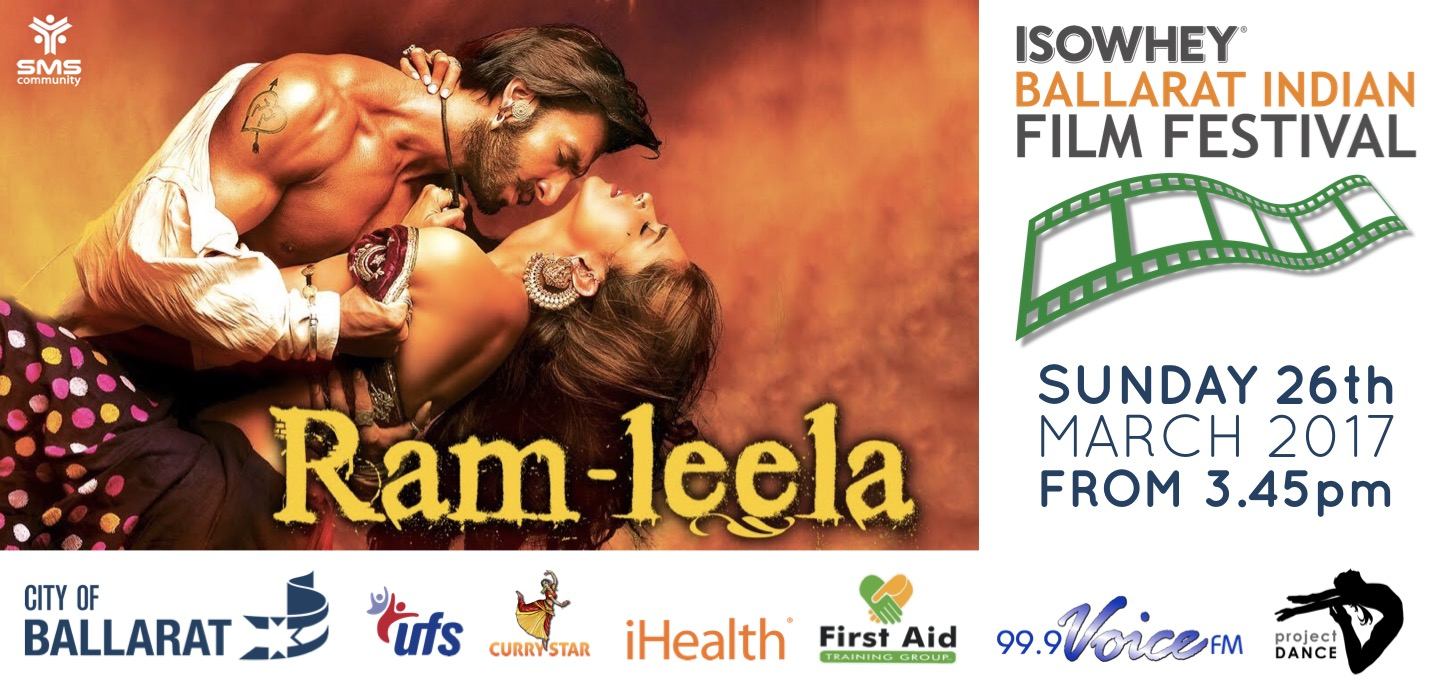 Isowhey Ballarat Indian Film Festival - Ram-Leela