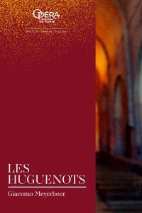Paris Opera Le Huguenots