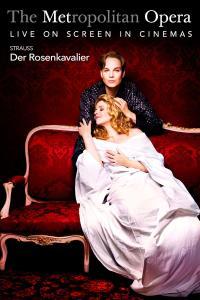 The Met Opera: Der Rosenkavalier