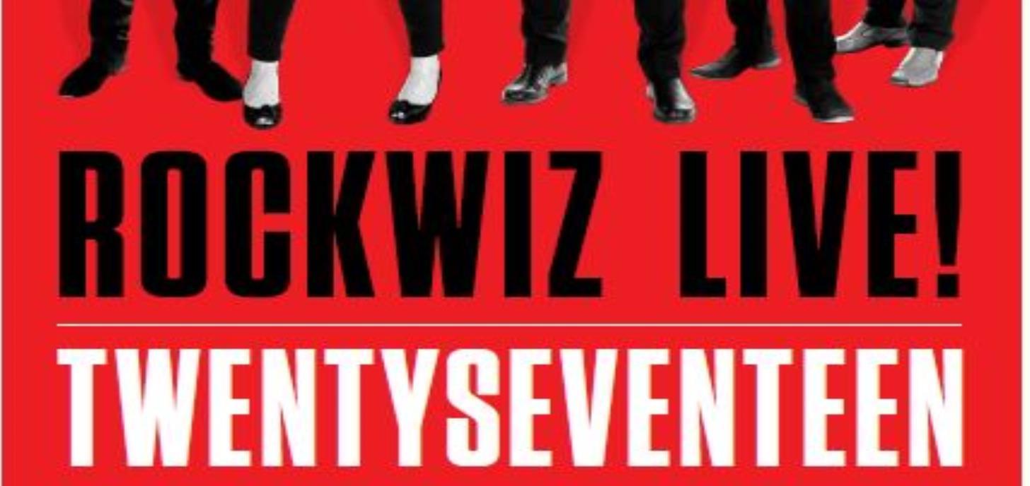 ROCKWIZ LIVE! TWENTYSEVENTEEN.