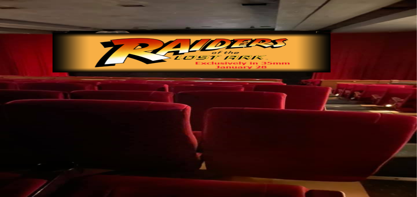 RAIDERS LOST ARK Exclusively in 35mm