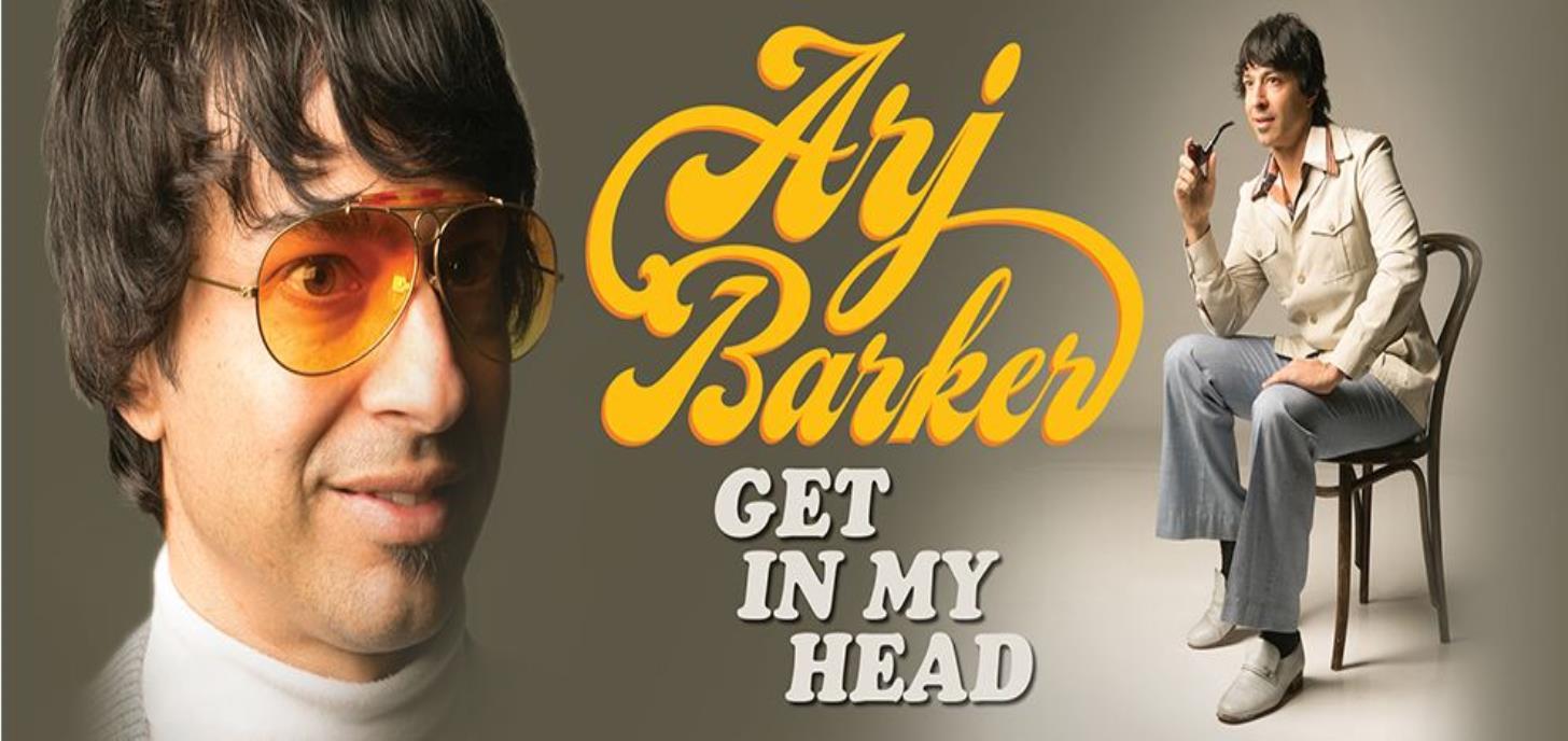 Arj Barker- Get In My Head.