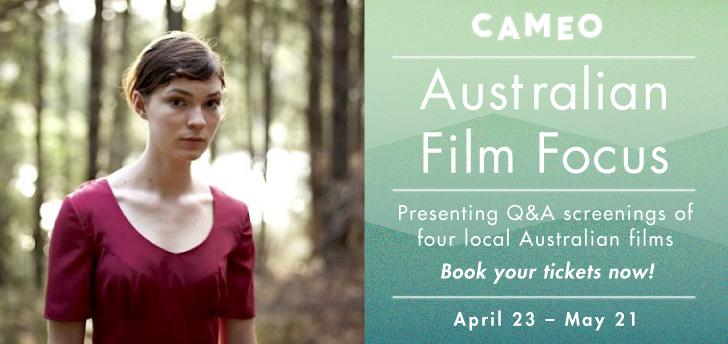 Cameo Cinemas Australian Film Focus