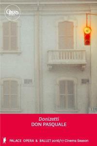 Opéra de Paris: DON PASQUALE (Donizetti)