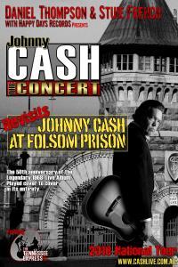Johnny Cash The Concert - Revisits Johnny Cash At Folsom Prison.